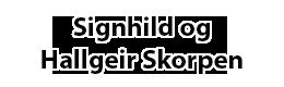 Signhild og Halgeir Skorpen